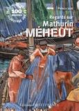 Patrick Jude - Regards sur Mathurin Méheut.