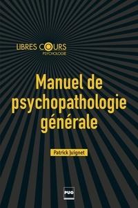 Manuel de psychopathologie générale - Enfant, adolescent, adulte.pdf