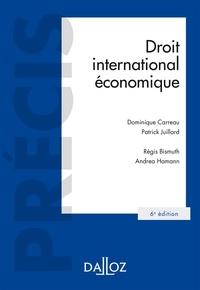 Patrick Juillard et Dominique Carreau - Droit international économique.