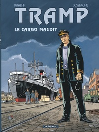Patrick Jusseaume et Jean-Charles Kraehn - Tramp Tome 10 : Le cargo maudit.