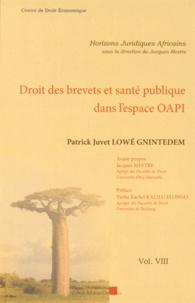 Patrick Juvet Lowé Gnintedem - Droit des brevets et santé publique dans l'espace OAPI.