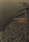 Patrick K Dewdney - Crocs.