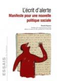 Patrick Kanner - L'écrit d'alerte - Manifeste pour une nouvelle politique sociale.