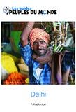 Patrick Kaplanian - Delhi - Initiation à l'Inde.