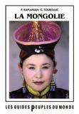 Patrick Kaplanian et Gaëlle Touboulic - La Mongolie.