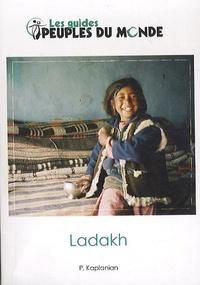 Patrick Kaplanian - Ladakh et Himalaya de l'ouest.