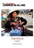 Patrick Kaplanian - Vientiane - guide d'initiation au Laos.