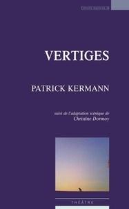 Patrick Kermann - Vertiges.