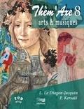 Patrick Kersalé et Laurence Le Diagon-Jacquin - Arts et Musiques. 2 CD audio