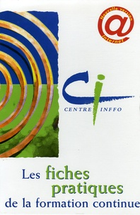 Patrick Kessel - Les fiches pratiques de la formation continue - 2 volumes.