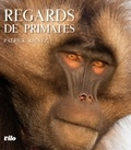 Patrick Kientz - Regards de primates.