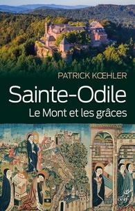 Patrick Koehler - Sainte-Odile - Le mont et les grâces.