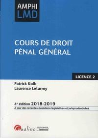Patrick Kolb et Laurence Leturmy - Cours de droit pénal général.