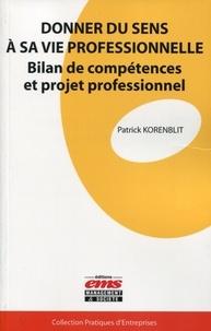 Patrick Korenblit - Donner du sens à sa vie professionnelle - Bilan de compétences et projet professionnel.