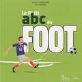 Patrick Lancestre et Eric Martin - Le P'tit abc du foot.