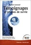 Patrick Lannaud - Témoignages et preuves de survie.