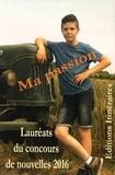 Patrick Lanneau - Ma passion - Lauréats du concours de nouvelles.