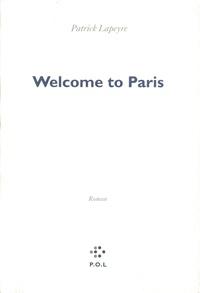 Patrick Lapeyre - Welcome to Paris.