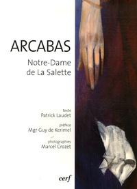 Patrick Laudet et Marcel Crozet - Arcabas - Notre-Dame de la Salette.