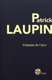 Patrick Laupin - Impasse de l'azur.