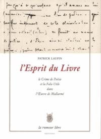Patrick Laupin - L'Esprit du Livre.