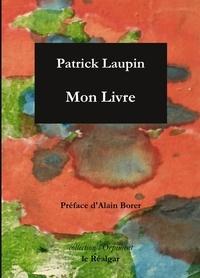 Patrick Laupin - Mon livre.