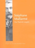 Patrick Laupin - Stéphane Mallarmé.