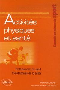 Patrick Laure - Activités physiques et santé.