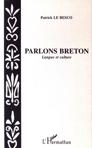 Patrick Le Besco - Parlons breton - Langue et culture.