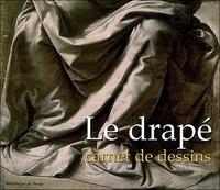 Patrick Le Chanu - Le drapé - Carnet de dessins.