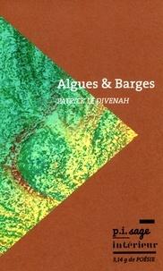 Patrick Le Divenah - Algues & Barges.