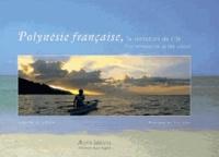 Patrick Le Floc'h et Erick Saillet - Polynésie française, la tentation de l'île - Edition bilingue français-anglais.