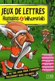 Patrick Le Fur - Jeux de lettres humains et inhumains.