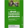 Patrick Le Louarn - Le droit de la randonnée pédestre.