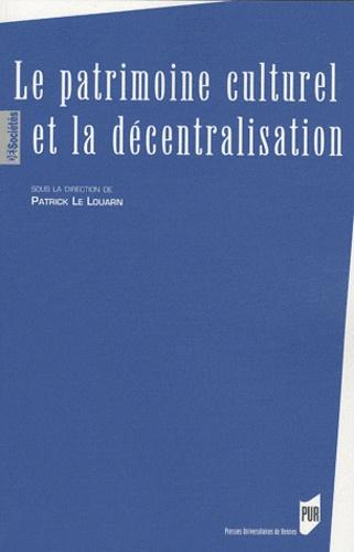 Patrick Le Louarn - Le patrimoine culturel et la décentralisation.