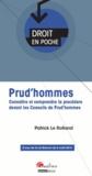 Patrick Le Rolland - Prud'hommes - Connaître et comprendre la procédure devant les Conseils de Prud'hommes.