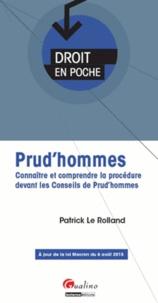 Prud'hommes- Connaître et comprendre la procédure devant les Conseils de Prud'hommes - Patrick Le Rolland pdf epub