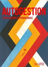 Patrick Le Tréhondat et Christian Mahieux - Autogestion, l'encyclopédie internationale.
