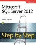 Patrick Leblanc - Microsoft SQL Server 2012 Step by Step.