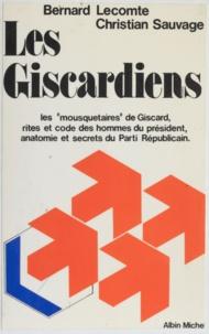 Patrick Lecomte et  Sauvage - Les Giscardiens.
