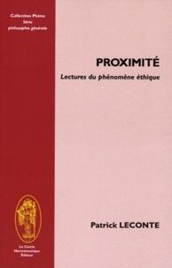 Patrick Leconte - Proximité - Lectures du phénomène-éthique.
