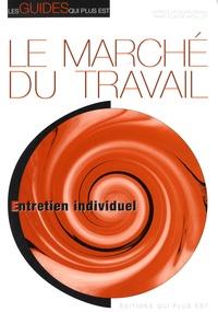 Patrick Lecoursonnais et Marie-Claude Mouillet - Le marché du travail - Entretien individuel.