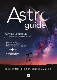 Patrick Lécureuil - Astroguide - Guide complet de l'astronome amateur.