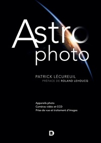Patrick Lécureuil - Astrophoto - Appareil photo, caméras vidéos et CCD, prise de vu et traitement d'images.