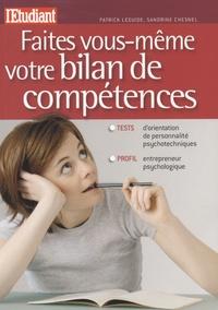 Patrick Leguide et Sandrine Chesnel - Faites vous-même votre bilan de compétences.