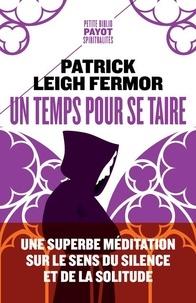 Un temps pour se taire - Patrick Leigh Fermor pdf epub