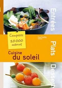 Patrick Leleux - Cuisine du soleil.