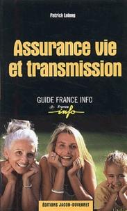 Patrick Lelong - Assurance vie et transmission.