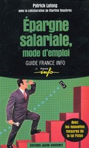 Patrick Lelong - Epargne salariale, mode d'emploi.