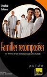 Patrick Lelong - Familles recomposées - Le divorce et ses conséquences sur la famille.